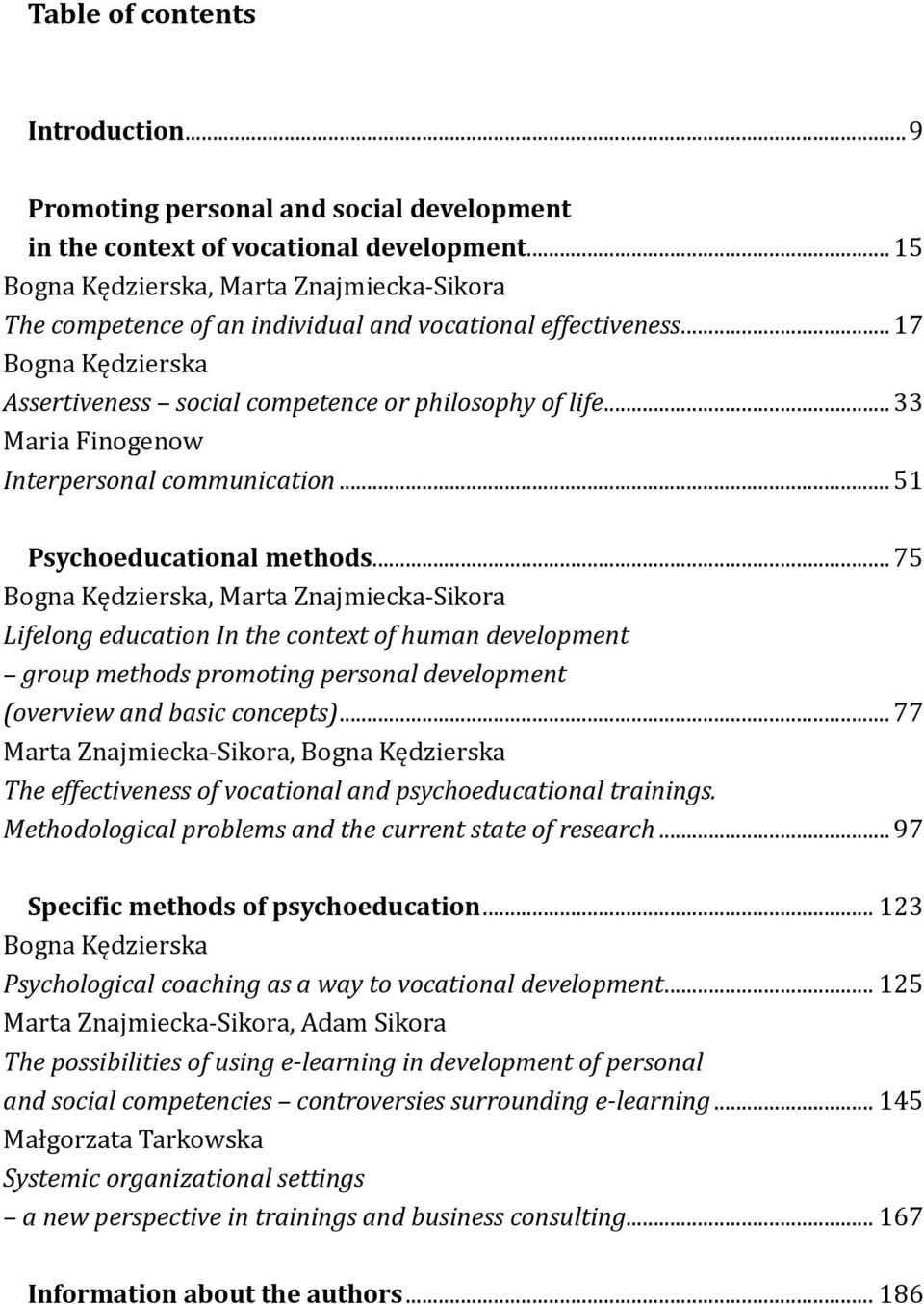 .. 33 Maria Finogenow Interpersonal communication... 51 Psychoeducational methods.