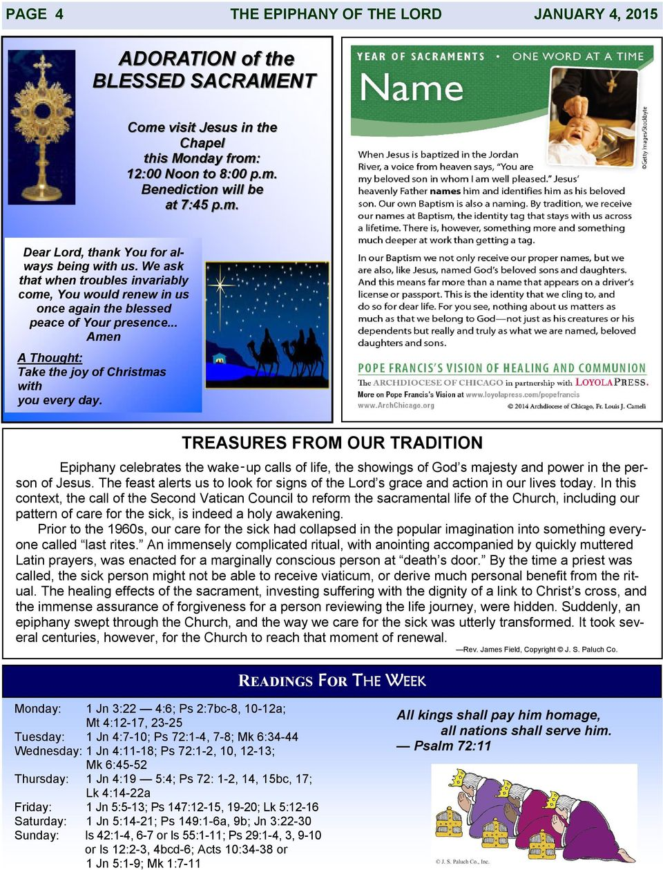 TREASURES FROM OUR TRADITION Epiphany celebrates the wake up calls of life, the showings of God s majesty and power in the person of Jesus.
