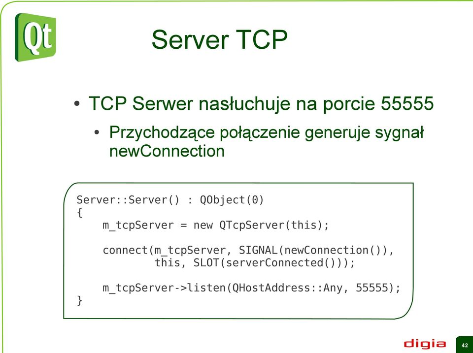 = new QTcpServer(this); connect(m_tcpserver, SIGNAL(newConnection()),