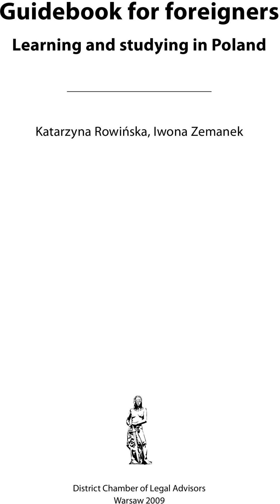 Rowińska, Iwona Zemanek District
