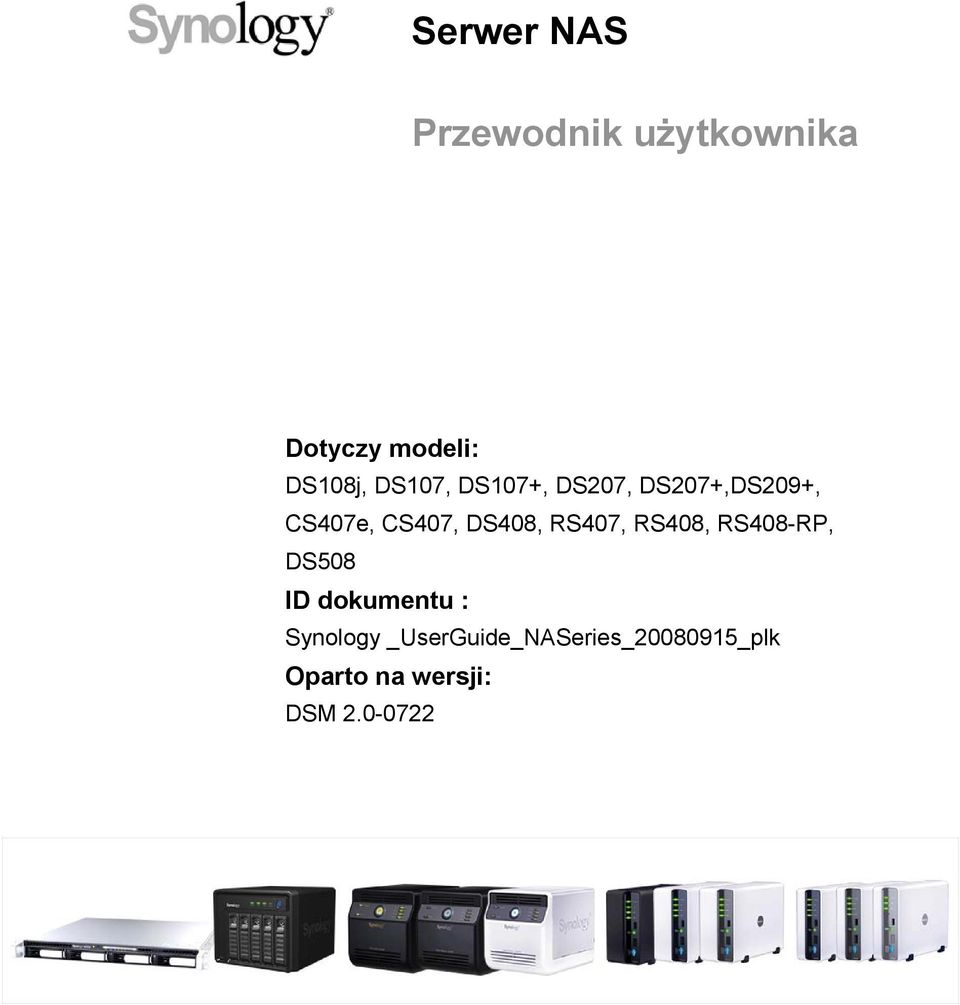 RS407, RS408, RS408-RP, DS508 ID dokumentu : Synology