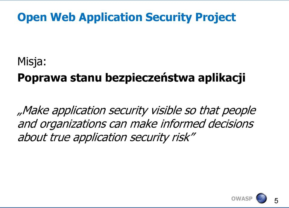 security visible so that people and organizations can