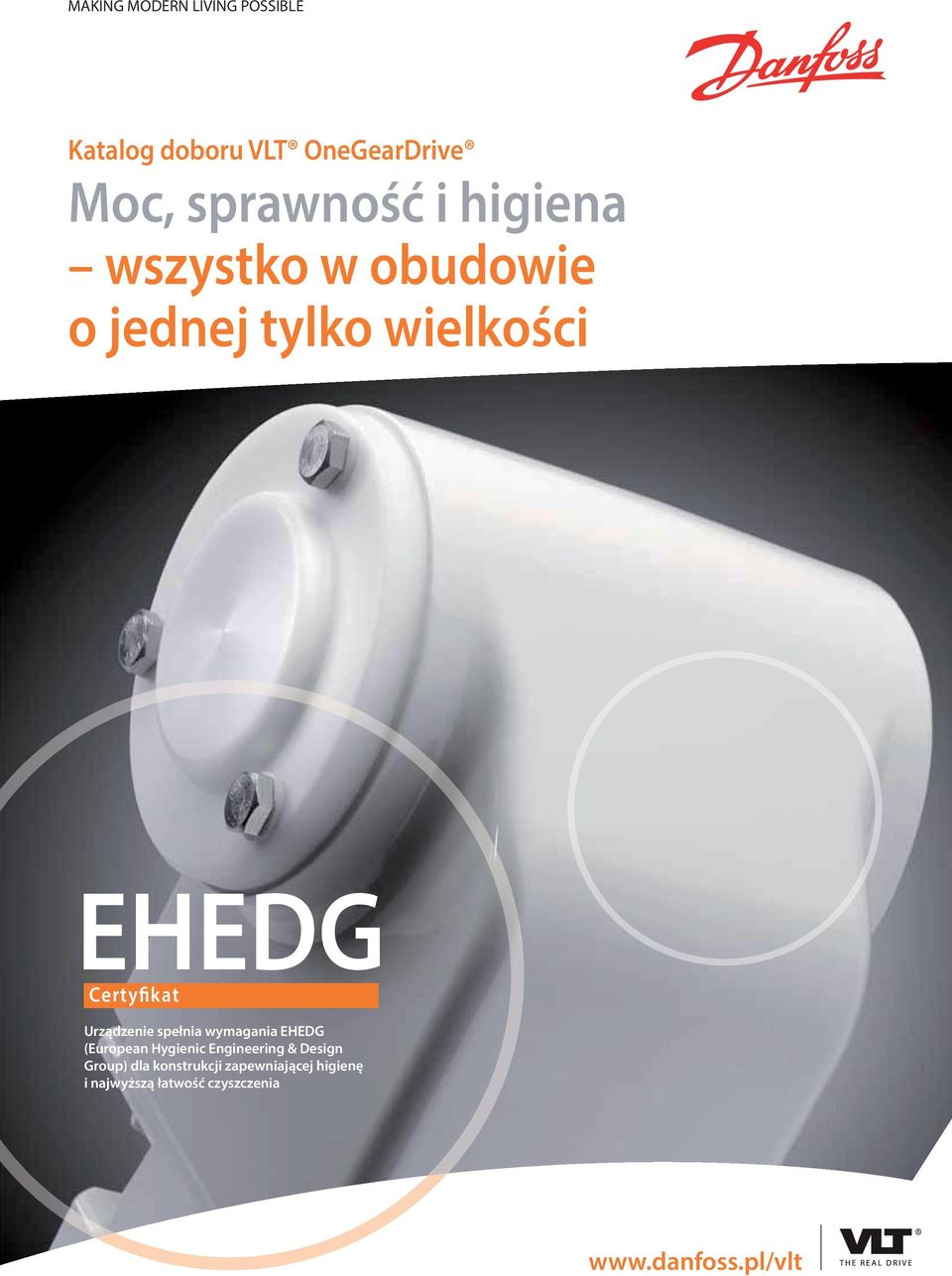 spełnia wymagania EHEDG (European Hygienic Engineering & Design Group) dla