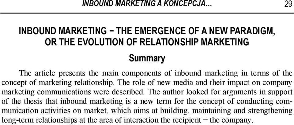 The role of new media and their impact on company marketing communications were described.