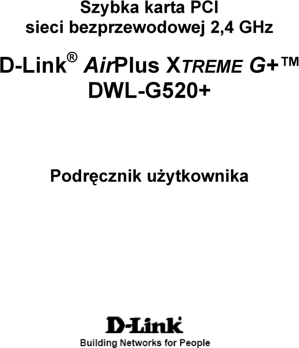 D-Link AirPlus XTREME G+