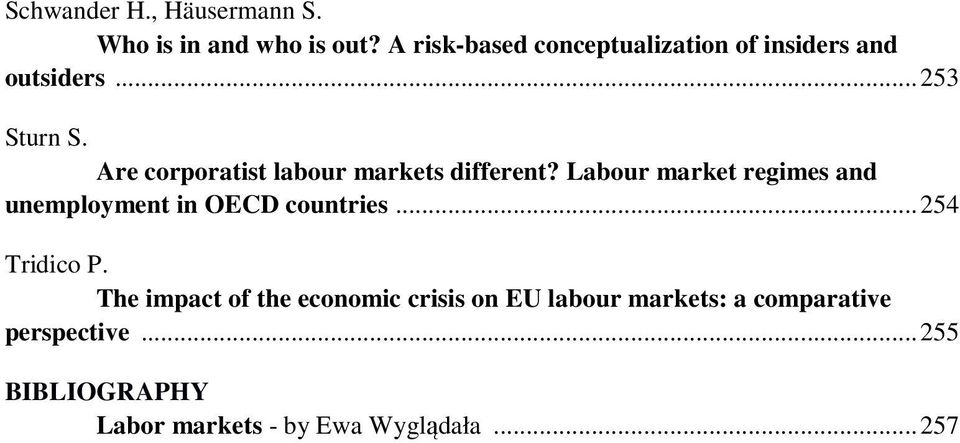 Are corporatist labour markets different?