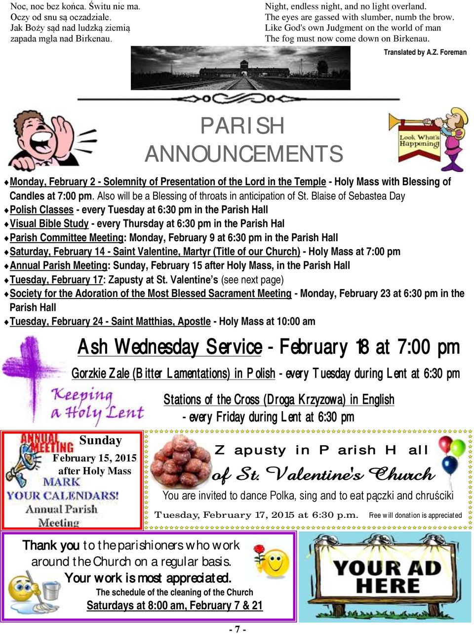 Foreman PARISH ANNOUNCEMENTS Monday, February 2 - Solemnity of Presentation of the Lord in the Temple - Holy Mass with Blessing of Candles at 7:00 pm.