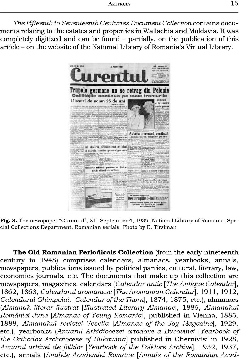 The newspaper Curentul, XII, September 4, 1939. National Library of Romania, Special Collections Department, Romanian serials. Photo by E.