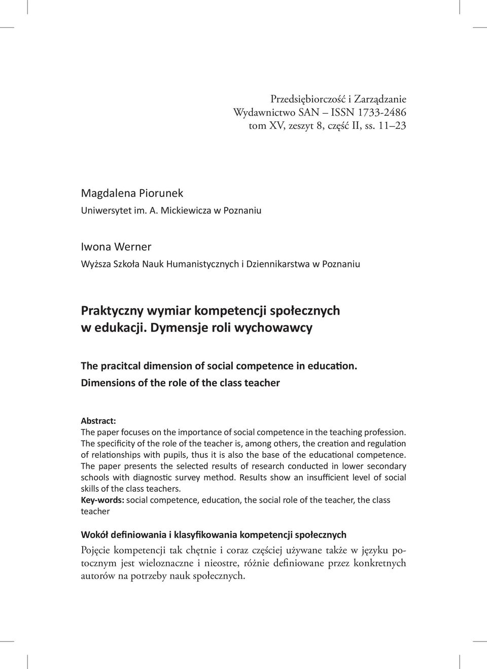 Dymensje roli wychowawcy The pracitcal dimension of social competence in education.