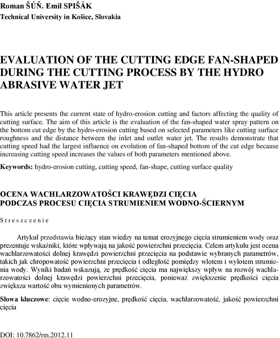hydro-erosion cutting and factors affecting the quality of cutting surface.
