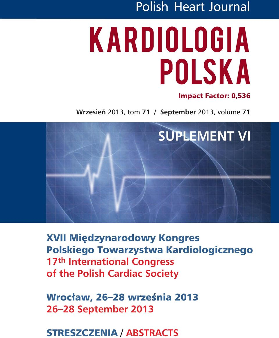 Towarzystwa Kardiologicznego 17 th International Congress of the Polish