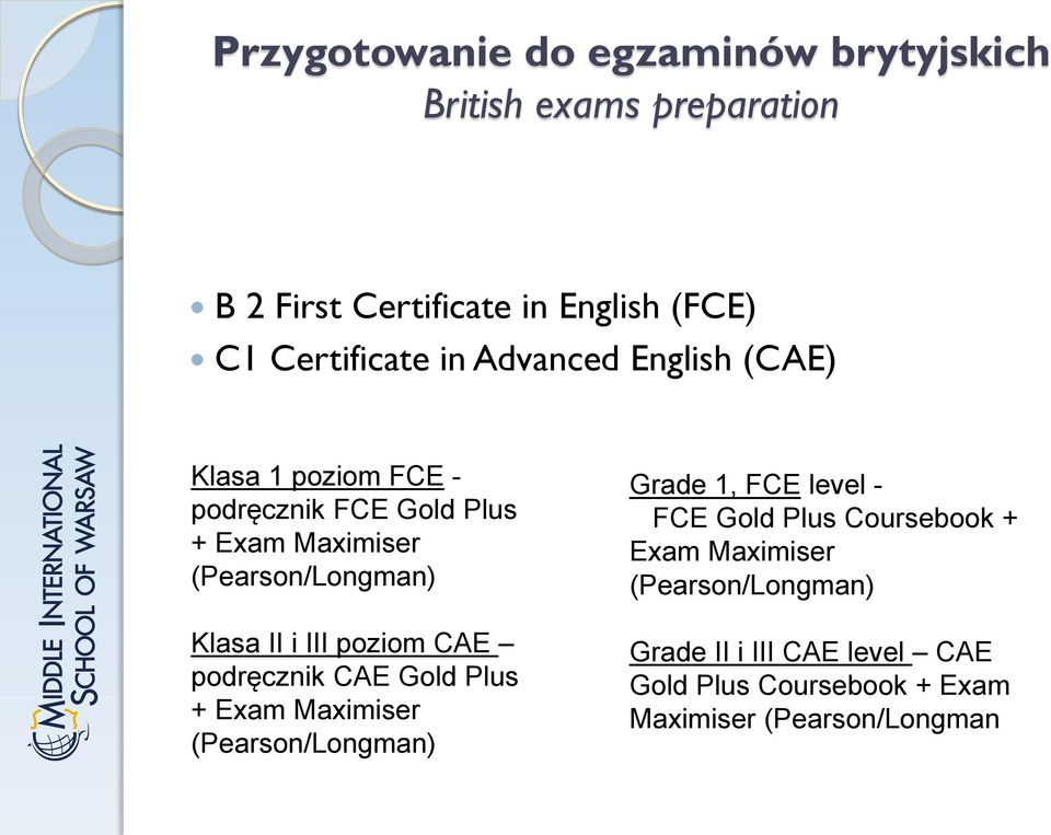 III poziom CAE podręcznik CAE Gold Plus + Exam Maximiser (Pearson/Longman) Grade 1, FCE level - FCE Gold Plus