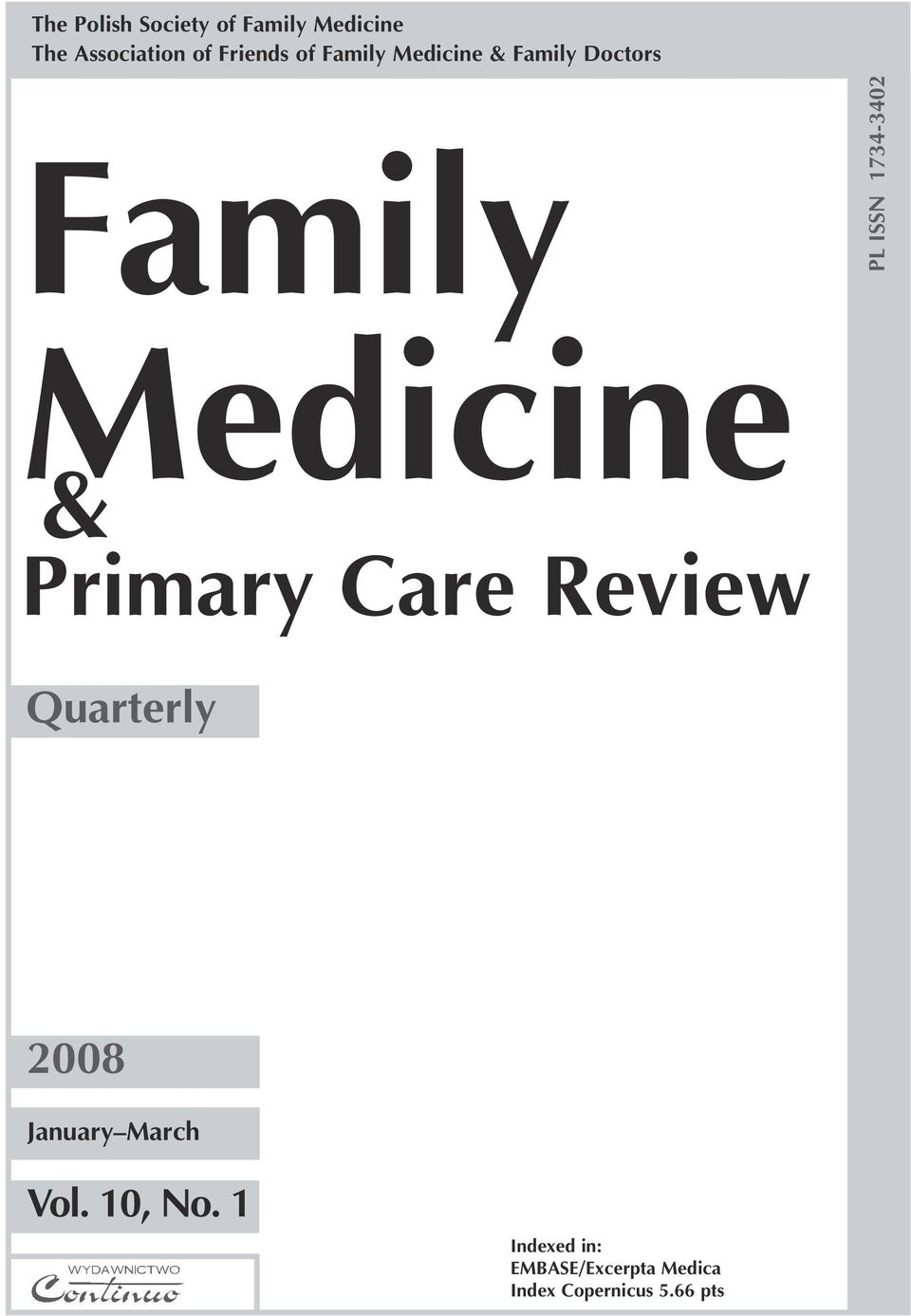 Medicine & Primary Care Review Quarterly 2008 January March Vol.