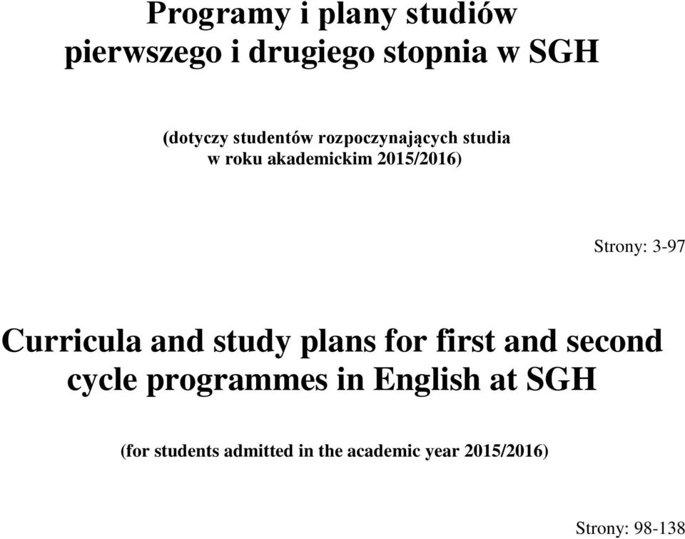 3-97 Curricula and study plans for first and second cycle programmes in