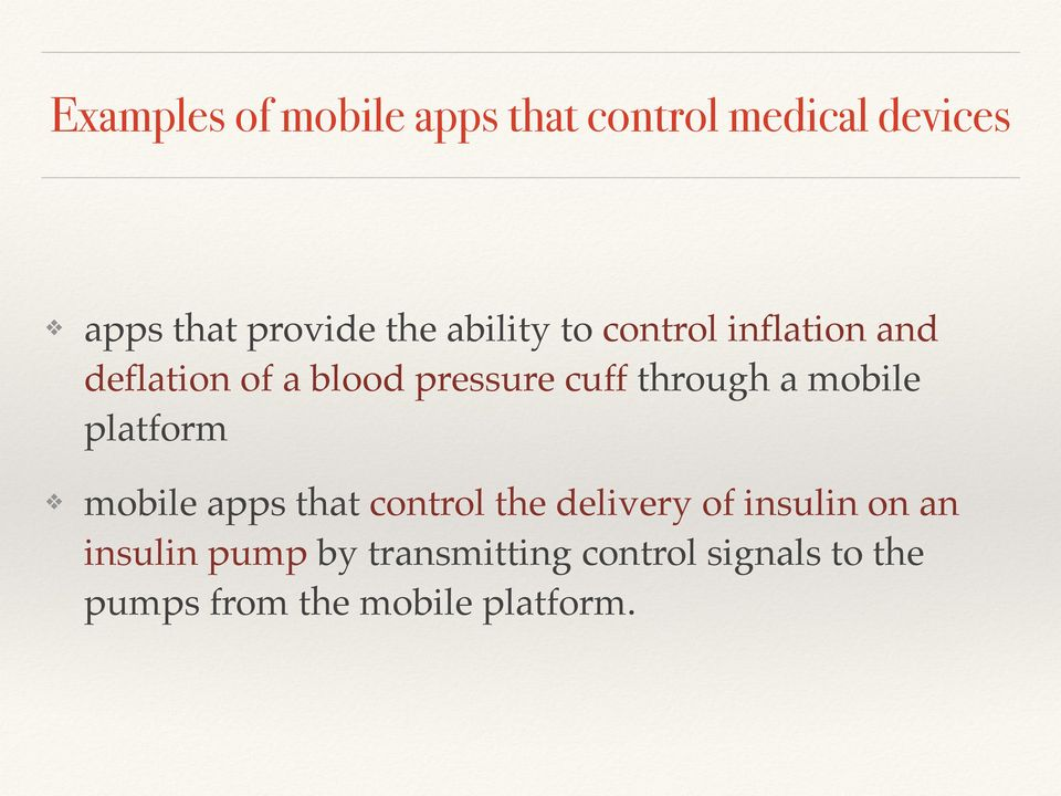 a mobile platform mobile apps that control the delivery of insulin on an