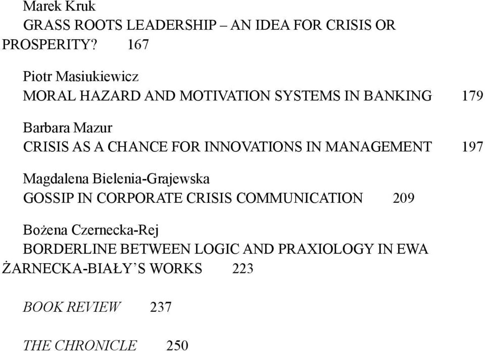 CHANCE FOR INNOVATIONS IN MANAGEMENT 197 Magdalena Bielenia-Grajewska GOSSIP IN CORPORATE CRISIS
