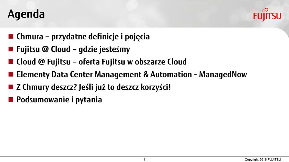 Data Center Management & Automation - ManagedNow Z Chmury deszcz?