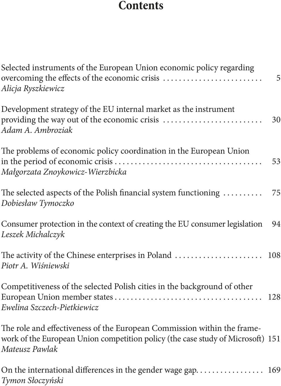 Ambroziak The problems of economic policy coordination in the European Union in the period of economic crisis.