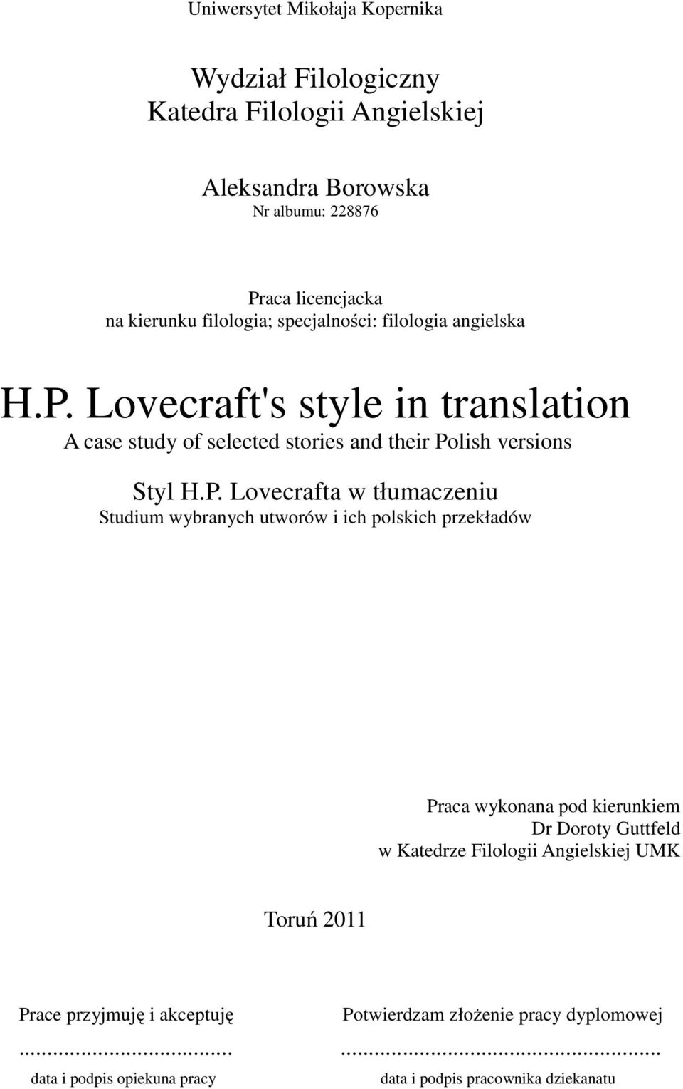 Lovecraft's style in translation A case study of selected stories and their Po