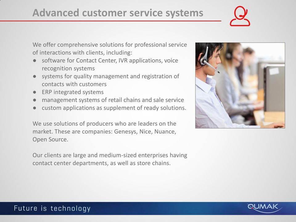 management systems of retail chains and sale service custom applications as supplement of ready solutions.