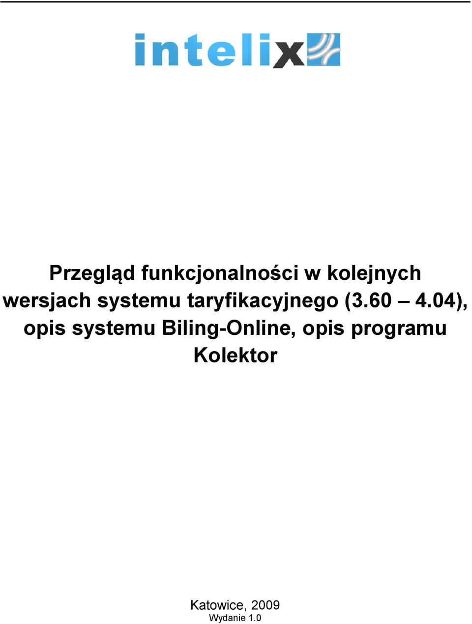 60 4.04), pis systemu Biling-Online,