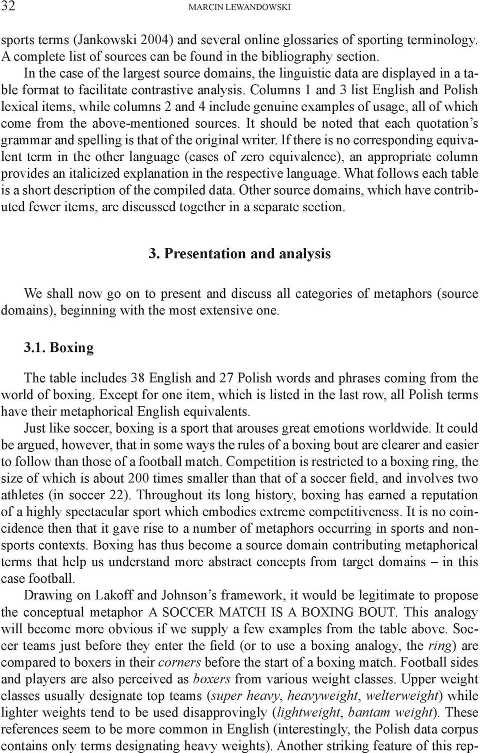 Columns 1 and 3 list English and Polish lexical items, while columns 2 and 4 include genuine examples of usage, all of which come from the above-mentioned sources.