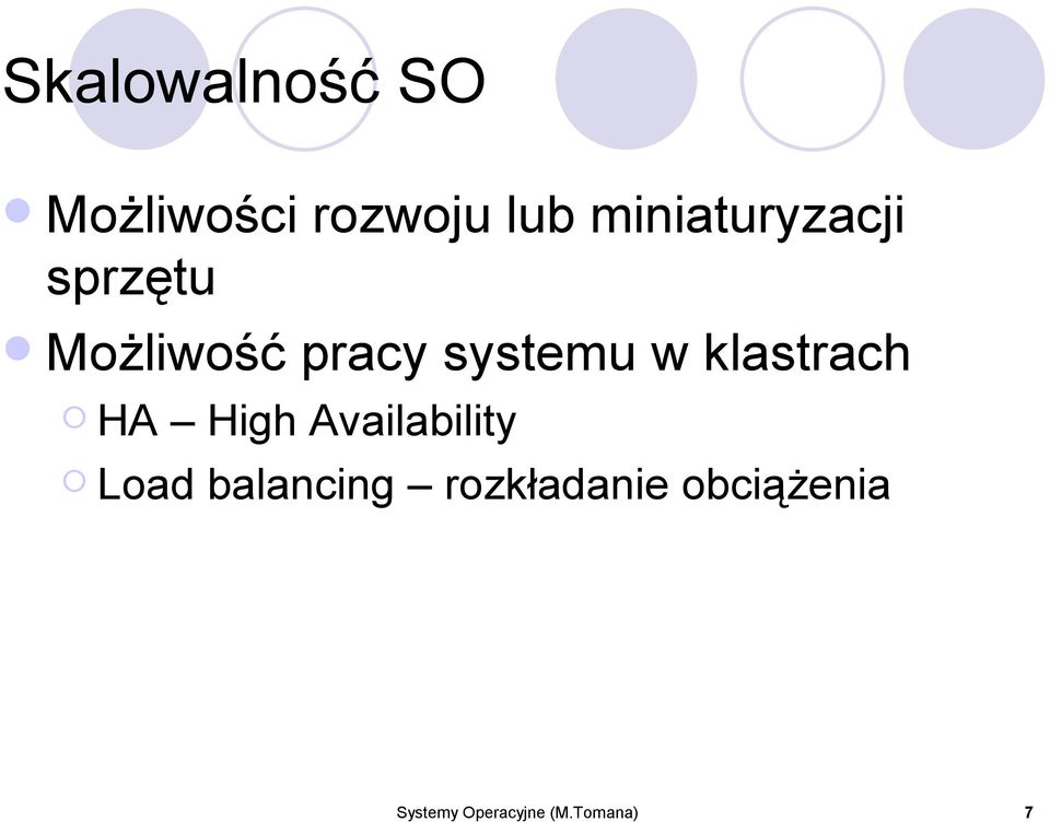 w klastrach HA High Availability Load
