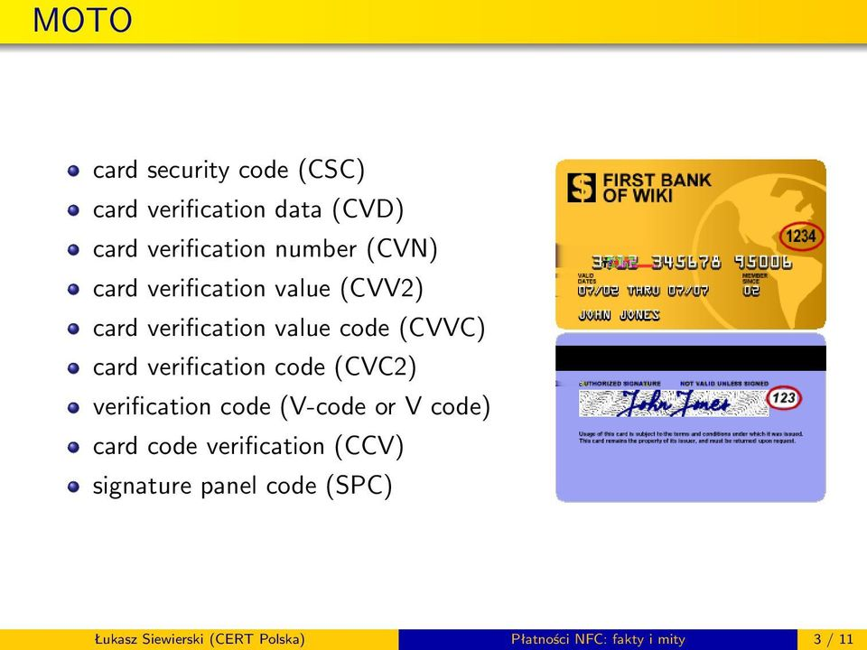 verification code (CVC2) verification code (V-code or V code) card code verification