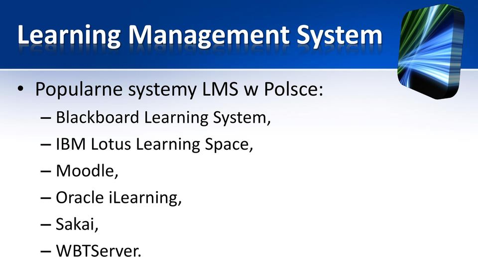 Learning System, IBM Lotus Learning