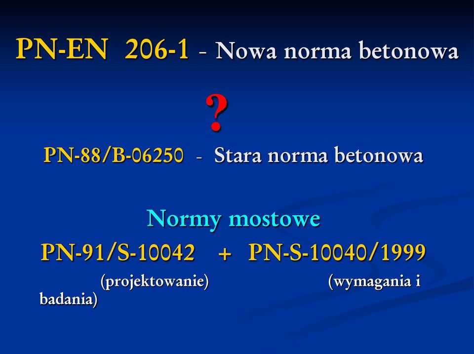 Normy mostowe PN-91/S-10042 +