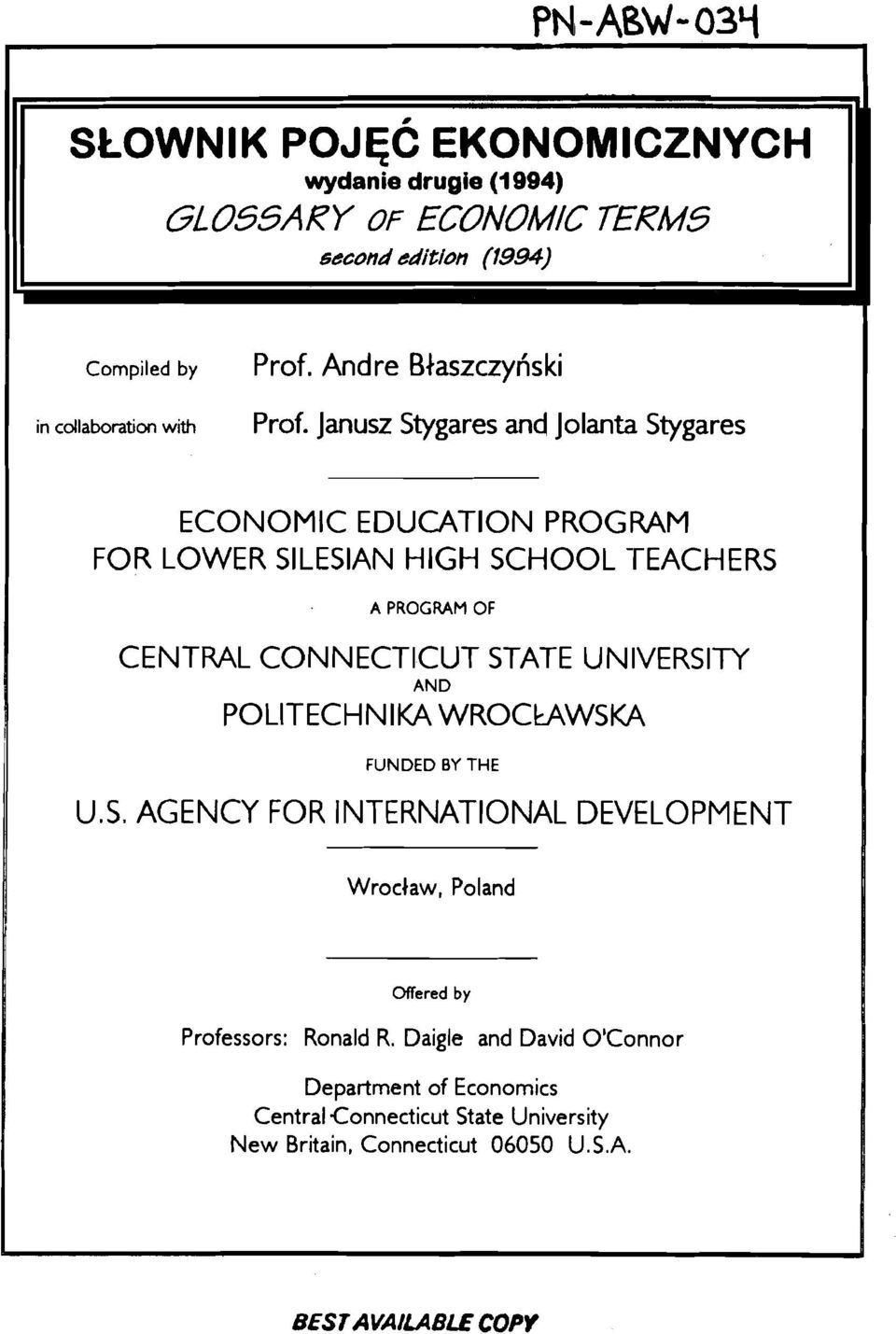 Janusz Stygares and Jolanta Stygares ECONOMIC EDUCATION PROGRAM FOR LOWER SlLESlAN HIGH SCHOOL TEACHERS A PROGRAM OF CENTRAL CONNECTICUT STATE