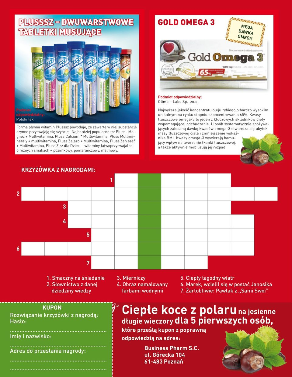 Magnez + Multiwitamina, Pluss Calcium * Multiwitamina, Pluss Multiminerały + multiwitamina, Pluss Żelazo + Multiwitamina, Pluss Żeń szeń + Multiwitamina, Pluss Zizz dla Dzieci witaminy