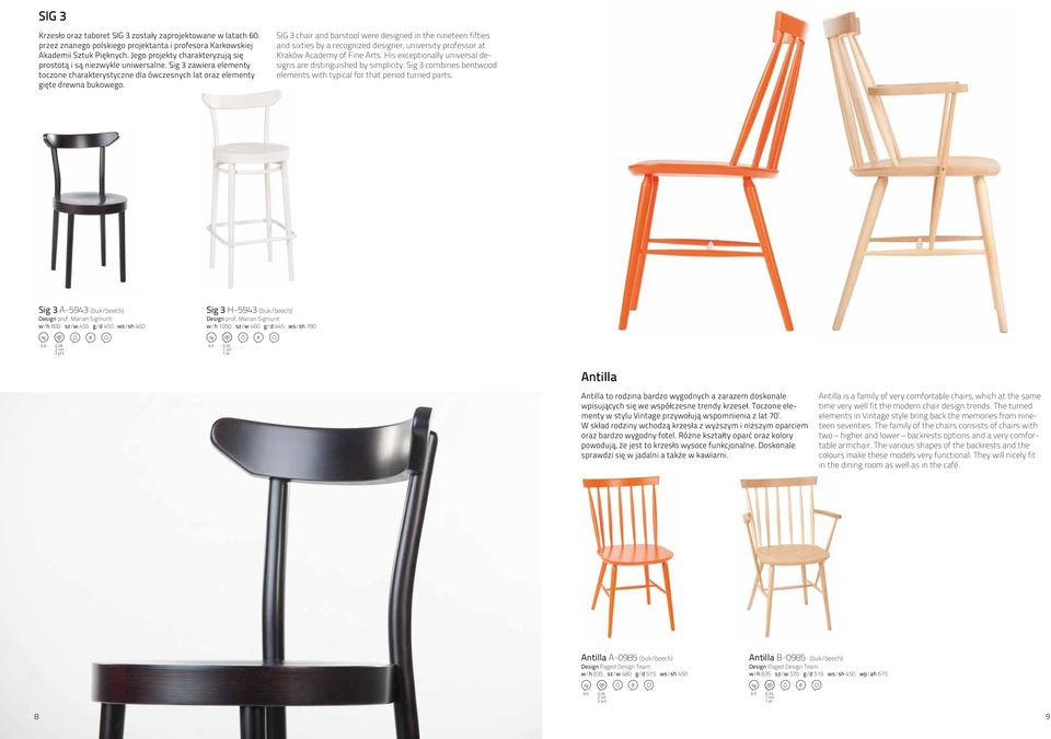 SIG 3 chair and barstool were designed in the nineteen fifties and sixties by a recognized designer, university professor at Kraków Academy of Fine Arts.