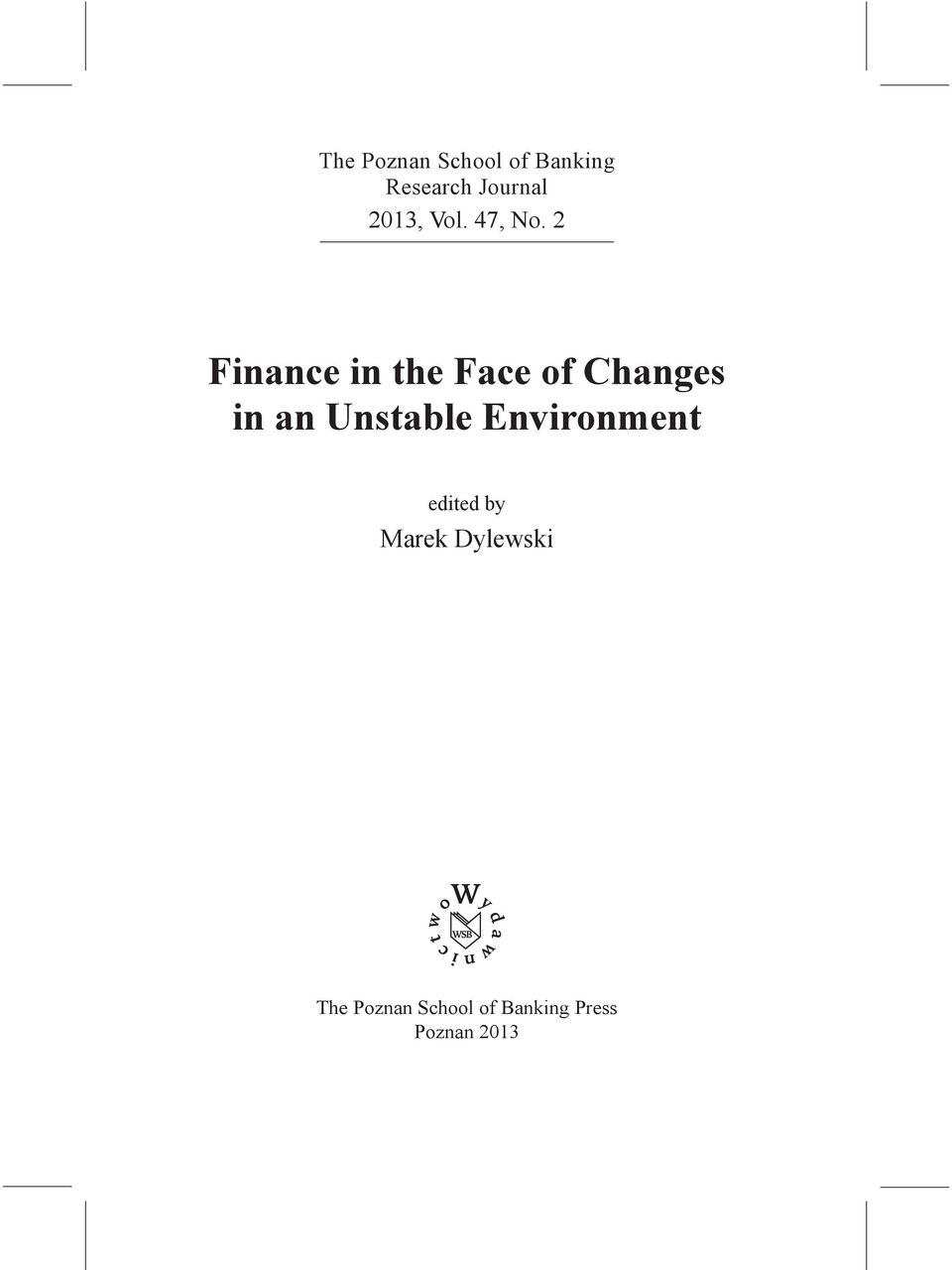 2 Finance in the Face of Changes in an Unstable