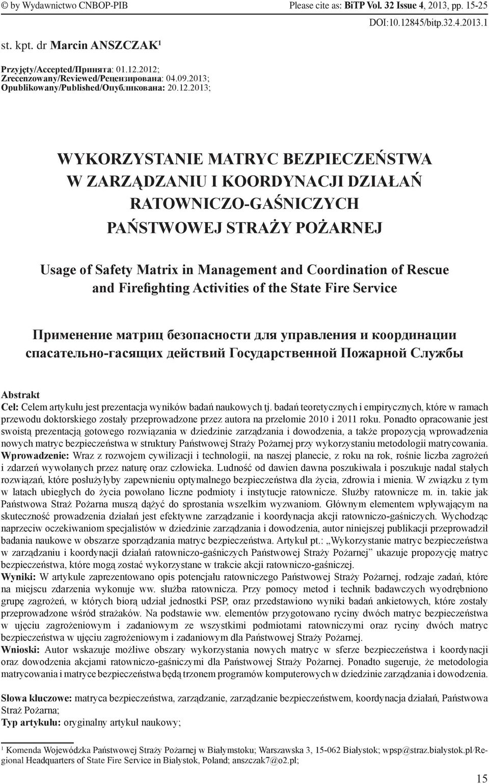POŻARNEJ Usage of Safety Matrix in Management and Coordination of Rescue and Firefighting Activities of the State Fire Service Применение матриц безопасности для управления и координации