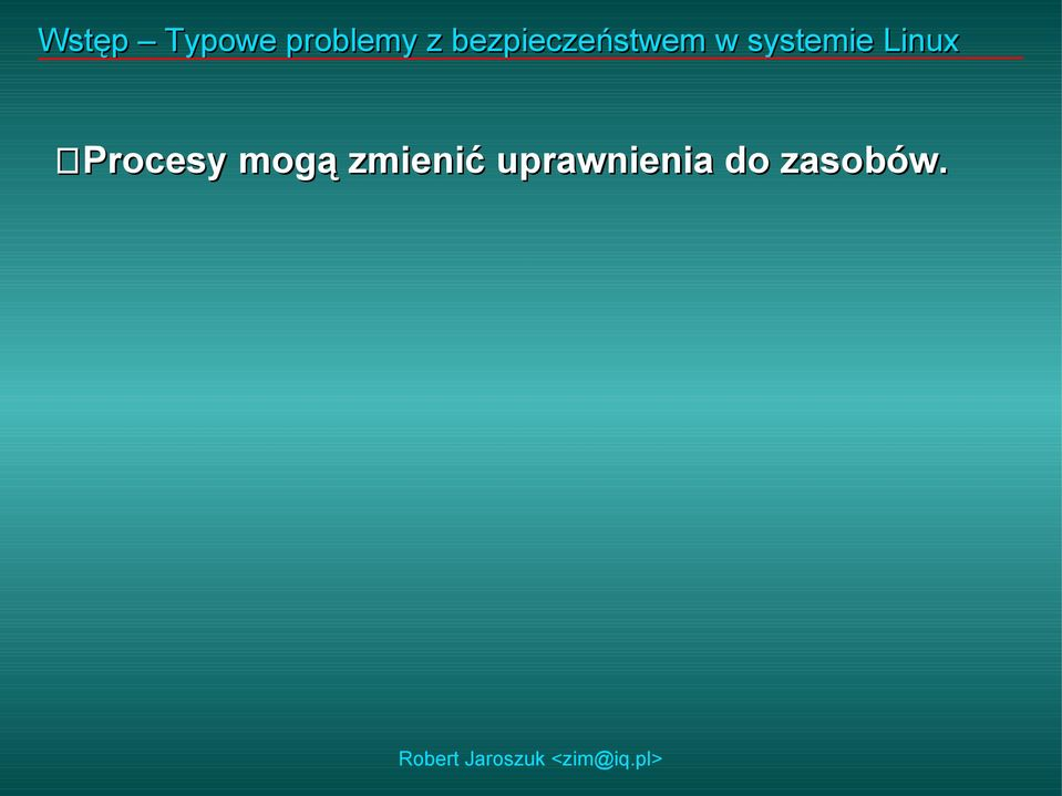 systemie Linux Procesy