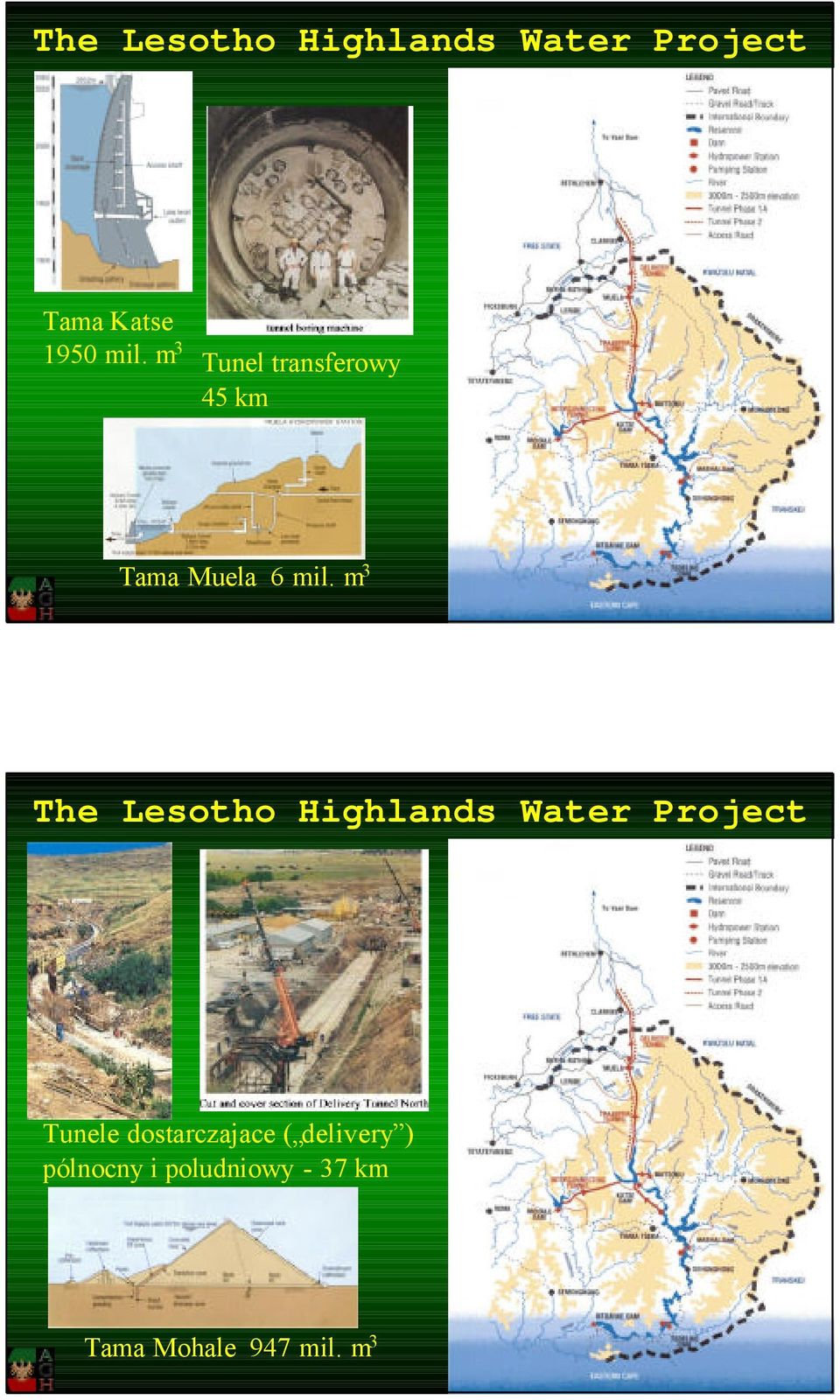 m 3 The Lesotho Highlands Water Project Tunele