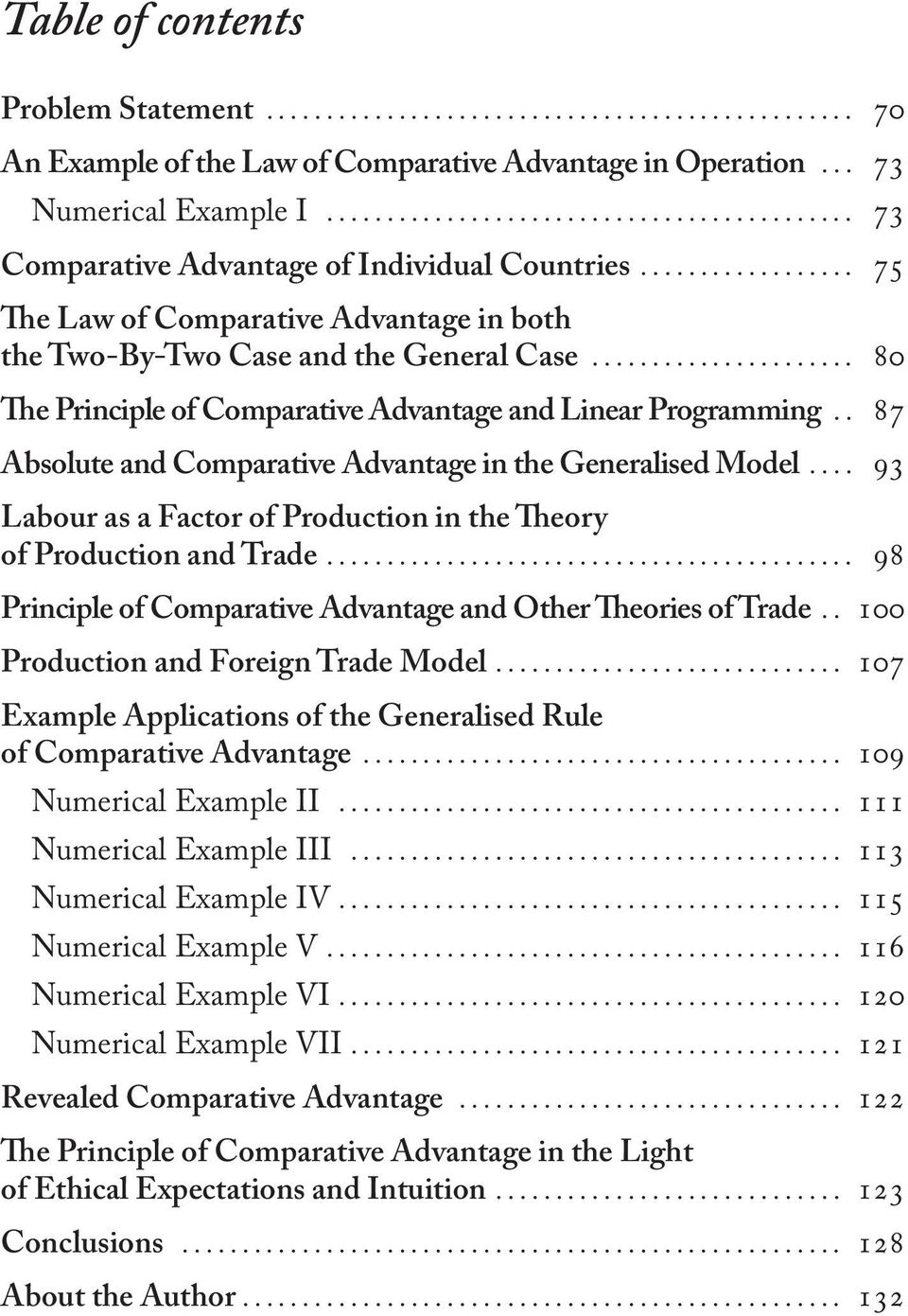 .. 87 Absolute and Comparative Advantage in the Generalised Model... 93 Labour as a Factor of Production in the Theory of Production and Trade.