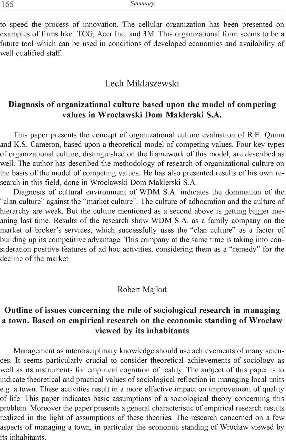 Lech Miklaszewski Diagnosis of organizational culture based upon the model of competing values in Wrocławski Dom Maklerski S.A.