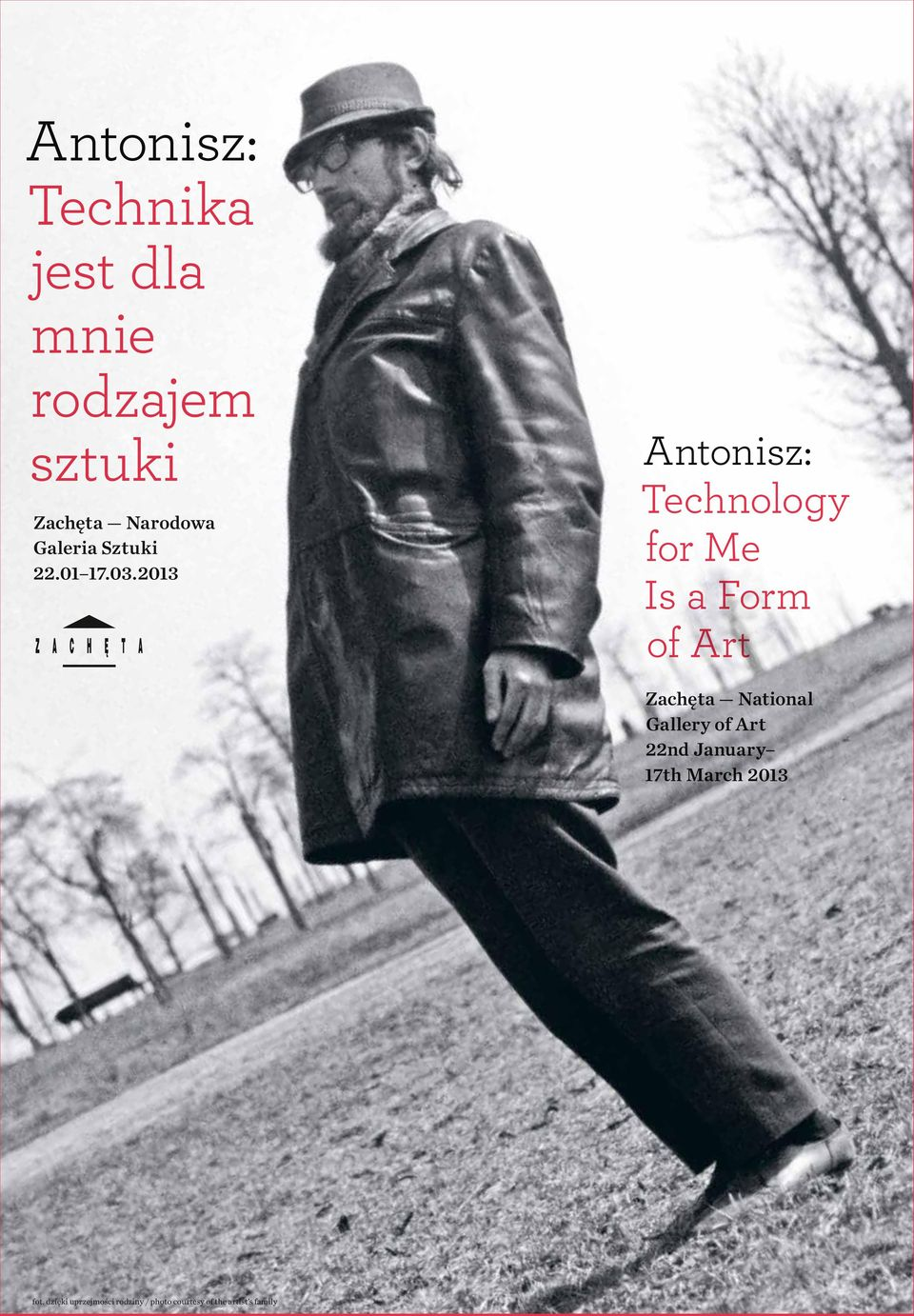 2013 Antonisz: Technology for Me Is a Form of Art Zachęta National Gallery of