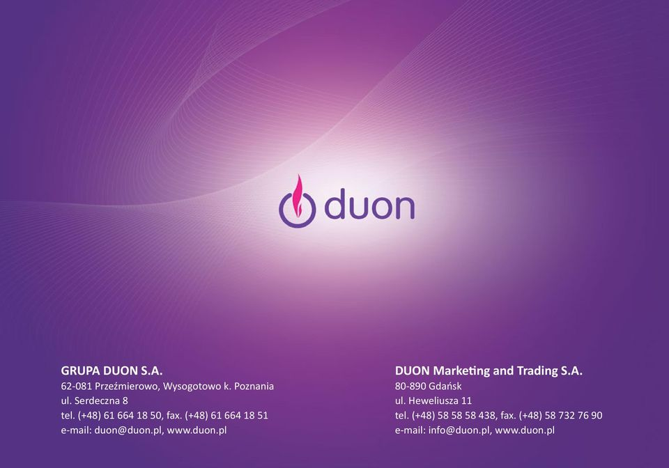 (+48) 61 664 18 51 e-mail: duon@duon.pl, www.duon.pl DUON Marketing and Trading S.