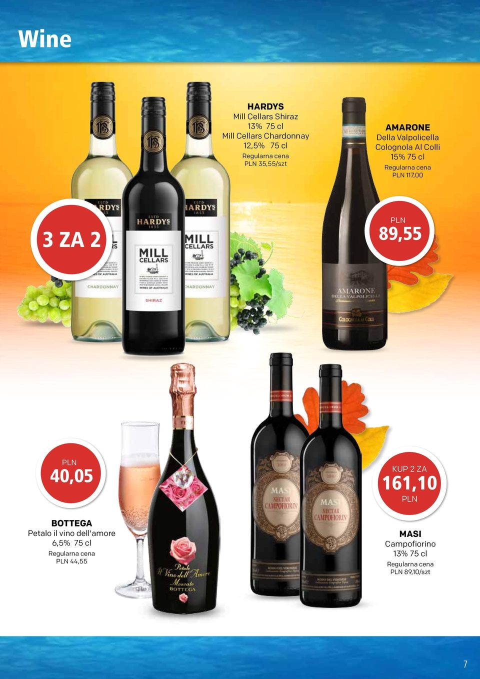 Colli 15% 75 cl 117,00 3 ZA 2 89,55 40,05 161,10 BOTTEGA Petalo il