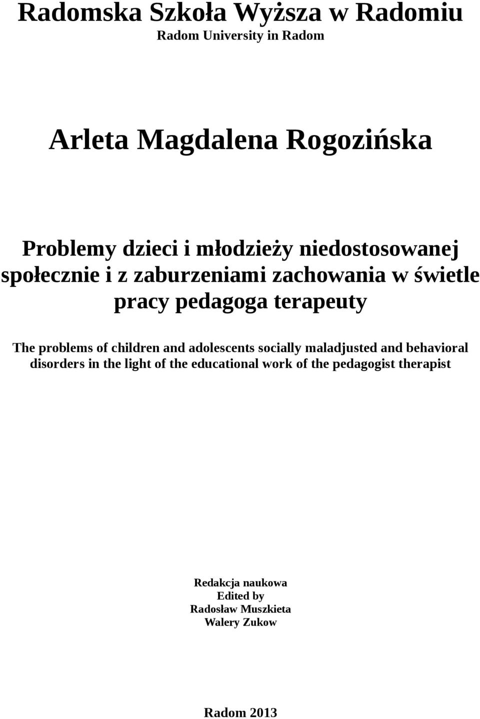 problems of children and adolescents socially maladjusted and behavioral disorders in the light of the