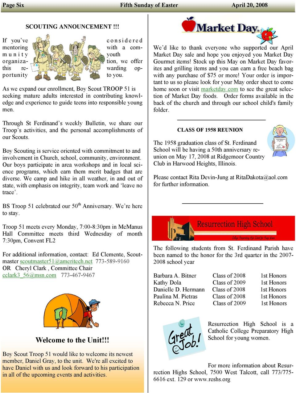 Through St Ferdinand s weekly Bulletin, we share our Troop s activities, and the personal accomplishments of our Scouts.