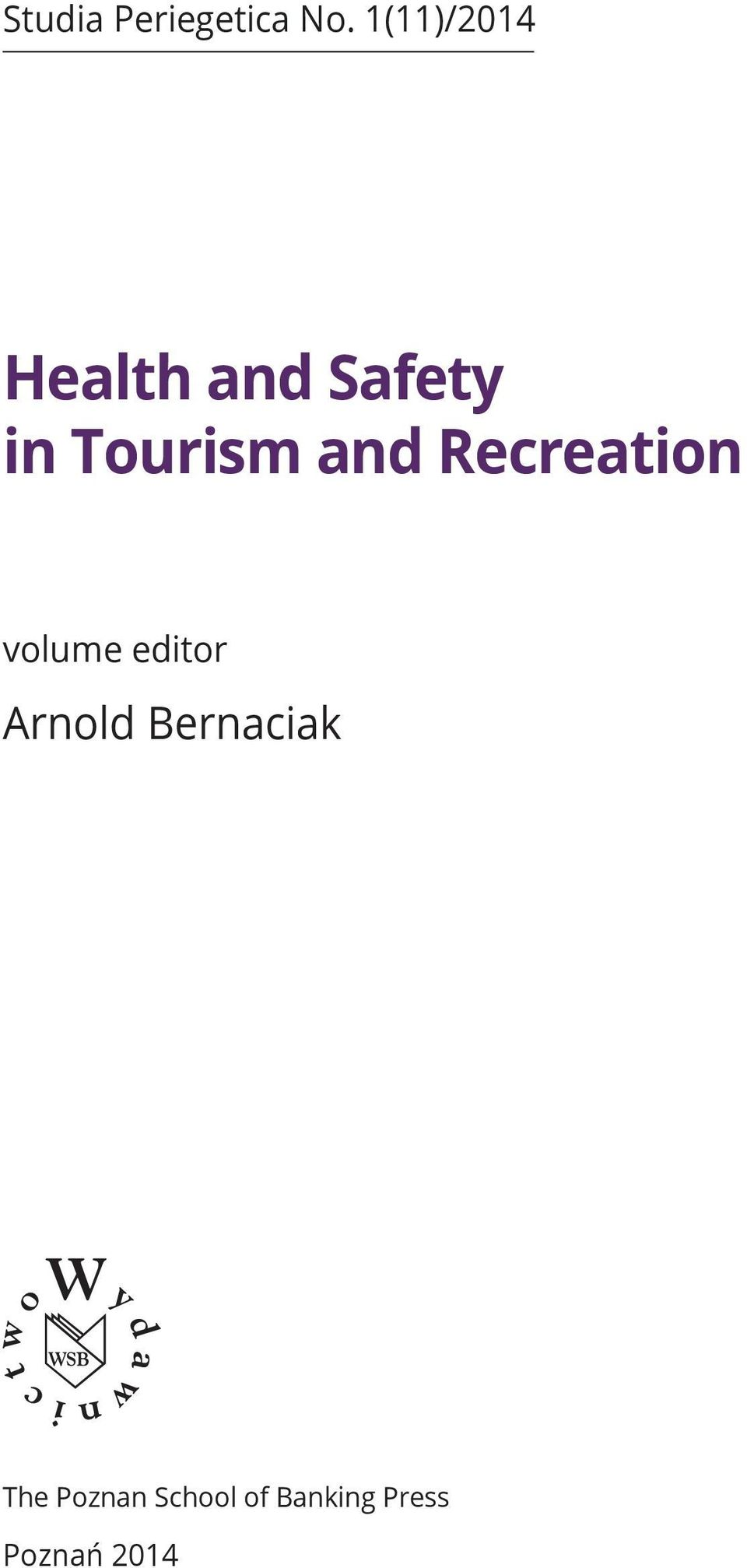 Tourism and Recreation volume editor