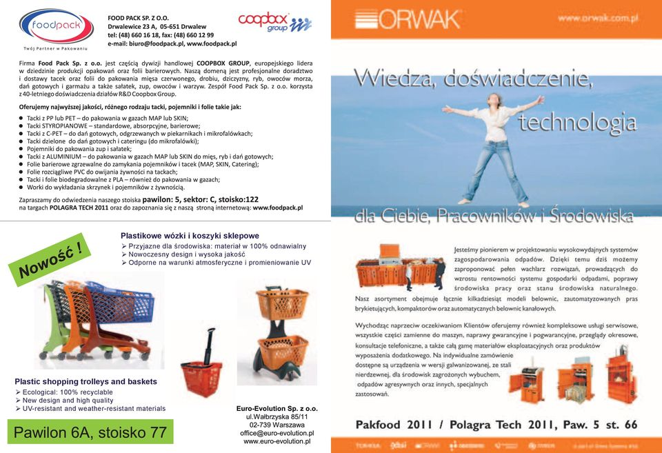 i promieniowanie UV Plastic shopping trolleys and baskets Ecological: 100%