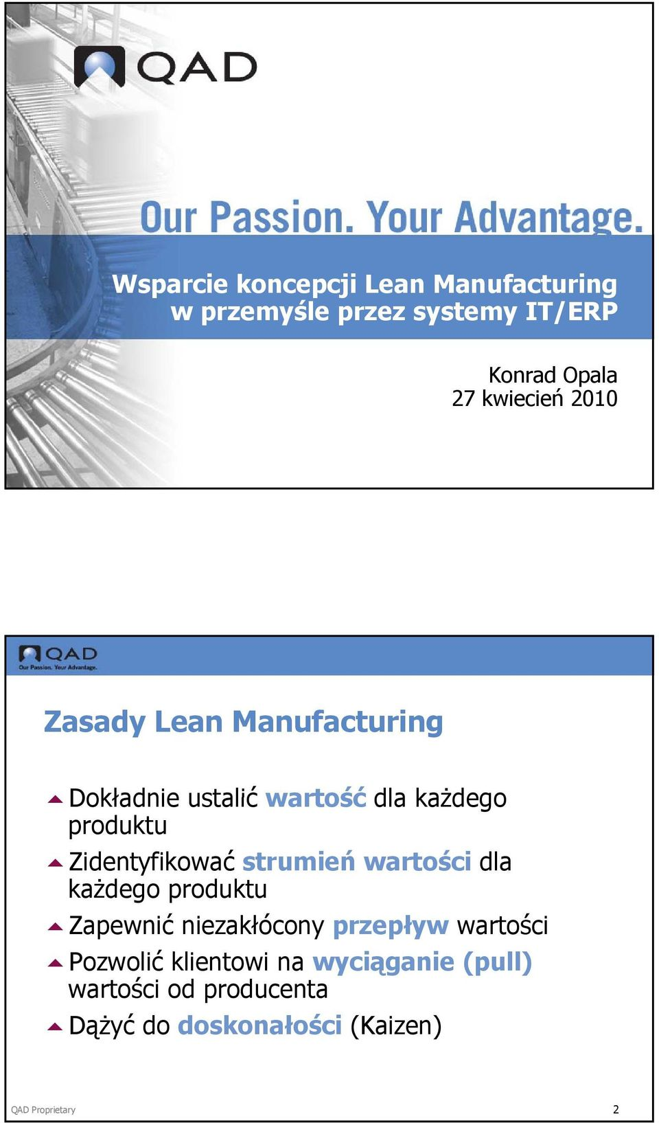 erp and lean production Sap erp 60 has great graphical tools to do that but you will have to use rate routings and the tools of repetitive manufacturing to do so and who would think that this is a repetitive manufacturing process.