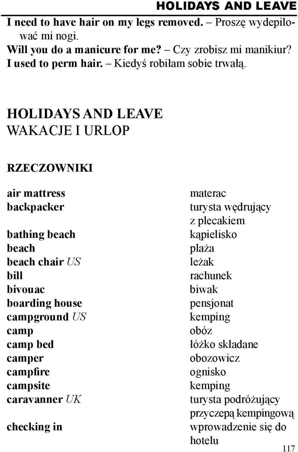 HOLIDAYS AND LEAVE WAKACJE I URLOP RZECZOWNIKI air mattress backpacker bathing beach beach beach chair US bill bivouac boarding house campground US camp