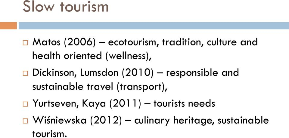 responsible and sustainable travel (transport), Yurtseven, Kaya