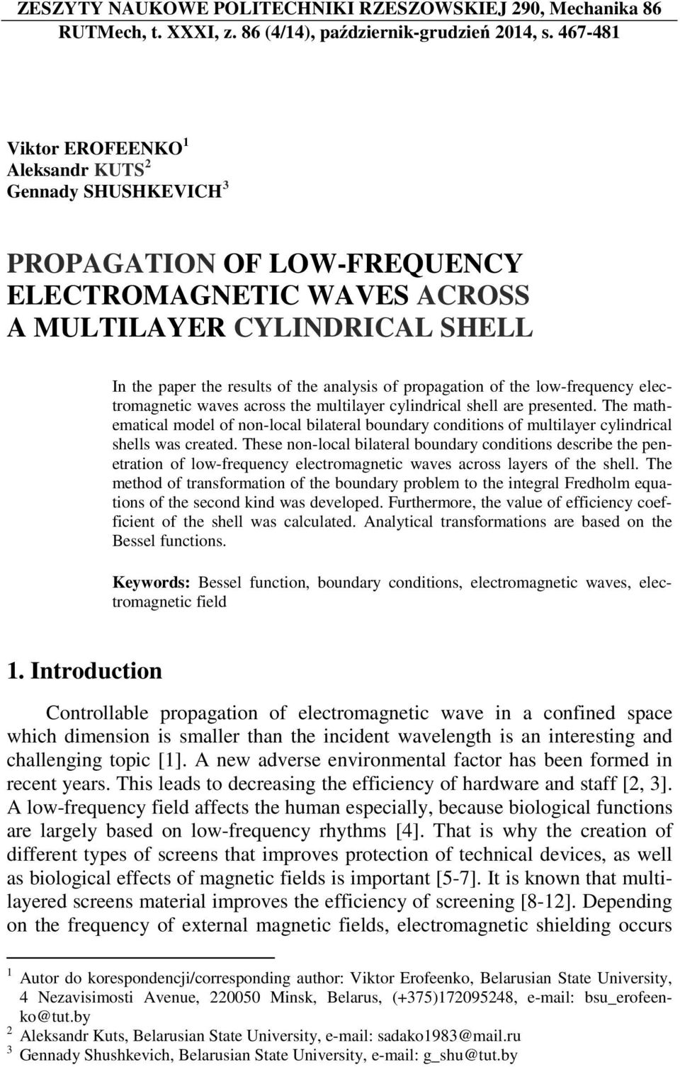 propagation of the low-frequency electromagnetic waves across the multilayer cylindrical shell are presented.